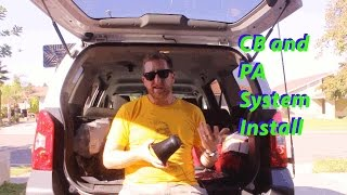 CB Radio and PA Install