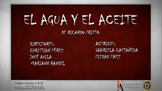 EL AGUA Y EL ACEITE