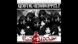 Bad Buddha - Geistig verkrüppelt (Full Mixtape)