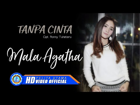 Download Mala Agatha - Tanpa Cinta      Mp4 baru