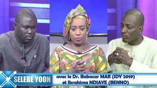 Selebe Yoon du 06 mars 2019  avec le Dr. Babacar MAR (IDY 2019)  et Ibrahima NDIAYE (BENNO)