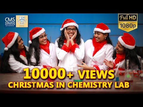 Christmas In Chemistry Lab (CMS College)