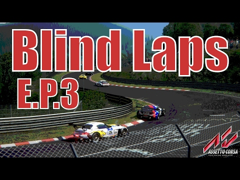 Blind Nurburgring Lap Times: E.P.3 - Such A Nice Car! (Assetto Corsa)