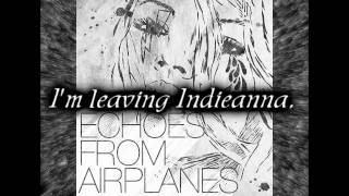 Watch Echoes From Airplanes Indieanna video