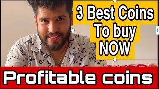 3 best coins to Buy Now | profitable coins | Crypto updates | Cryptocurrency