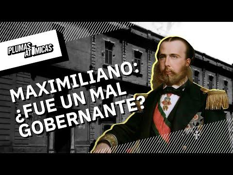 ¿Maximiliano de Habsburgo fue un mal gobernante?