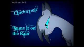 ♥ Cinderpelt ♥ Blame it on the rain ♥ AMV ♥ 30+ Subs ♥