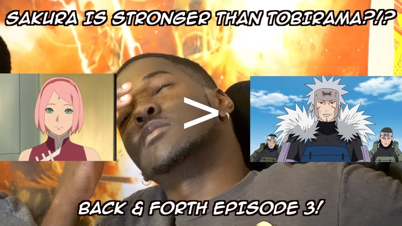 back-forth-episode-3-top-20-strongest-naruto-characters-sakura-is-stronger-than-tobirama