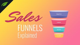 Sales Funnels 101: Why They