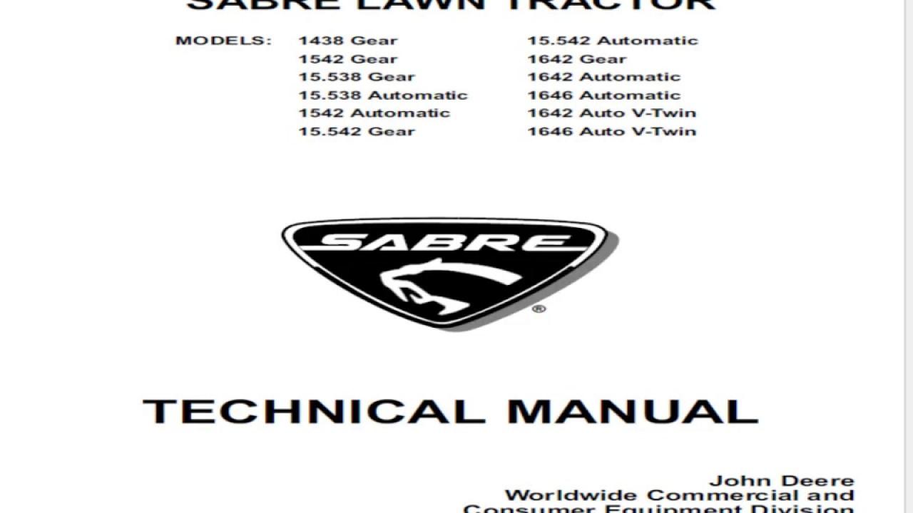 John Deere Sabre Lawn Tractors 1438, 1542, 1642 and 1646