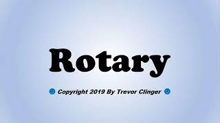 How To Pronounce Rotary
