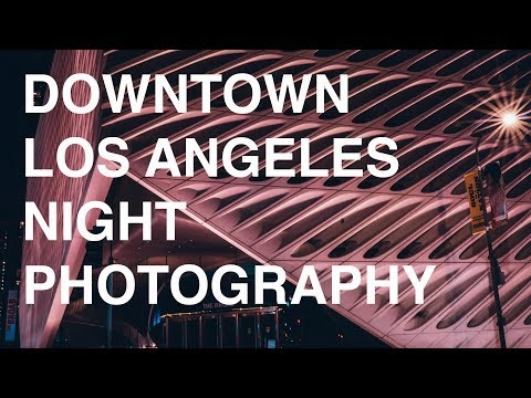Late Night Photography In Downtown Los Angeles