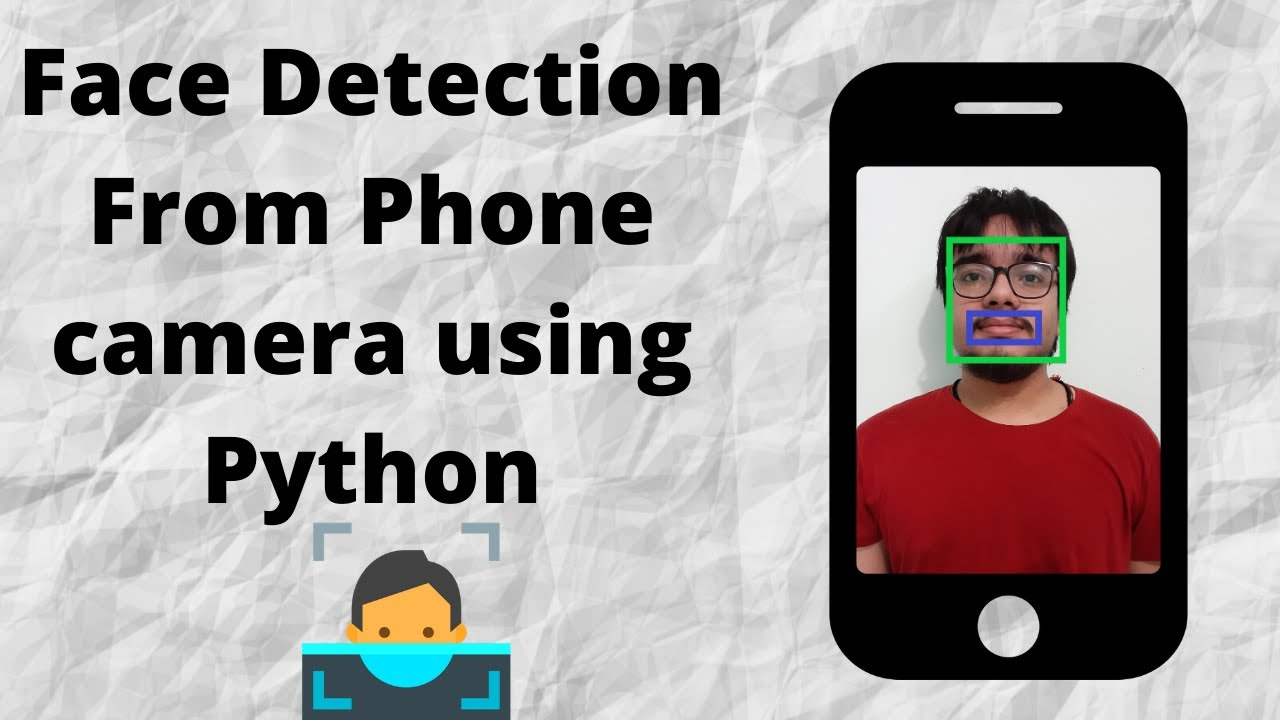 How to use Phones Camera as OpenCV Webcam for Face Detection