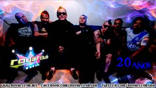 Royal Club - Que vas hacer conmigo
