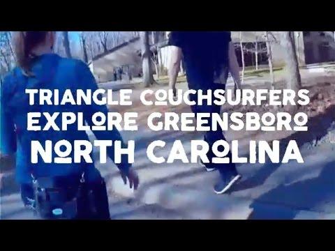 Video 50: Triangle CouchSurfers Explore Greensboro, North Carolina | TriangleCouchSurfing.info