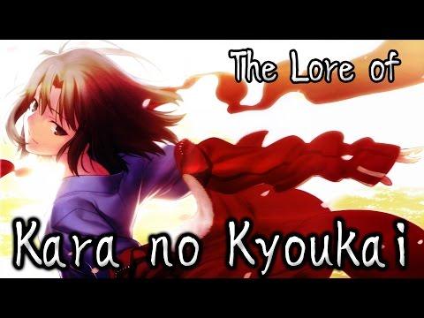 The Lore of Kara no Kyoukai - OtakuDaiKun Analysis