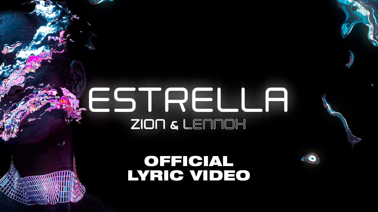 Zion & Lennox - Estrella (Official Lyric Video)