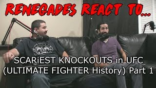 Renegades React to... SCARiEST KNOCKOUTS in UFC (ULTIMATE FIGHTER History) Part 1