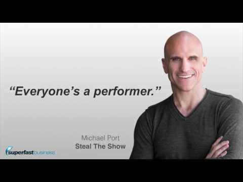 Communicate Confidently And Steal The Show With Michael Port