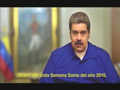 Nicolás Maduro Moros, Mensaje de Semana Santa 2018
