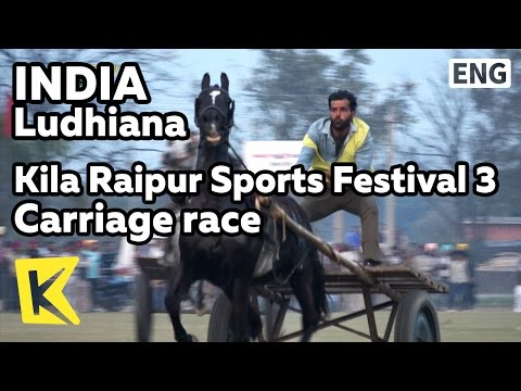 【K】India Travel-Ludhiana[인도 여행-루디아나]킬라 라이푸르 운동회 3/Kila Raipur/Sports Festival/Rural/Carriage race