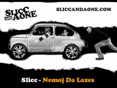 Slicc - Nemoj