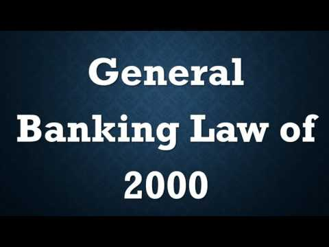 The General Banking Law 2000: Chapter I-III