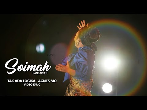 SOIMAH | TAK ADA LOGIKA - AgnezMO | Cover | Video Lyric