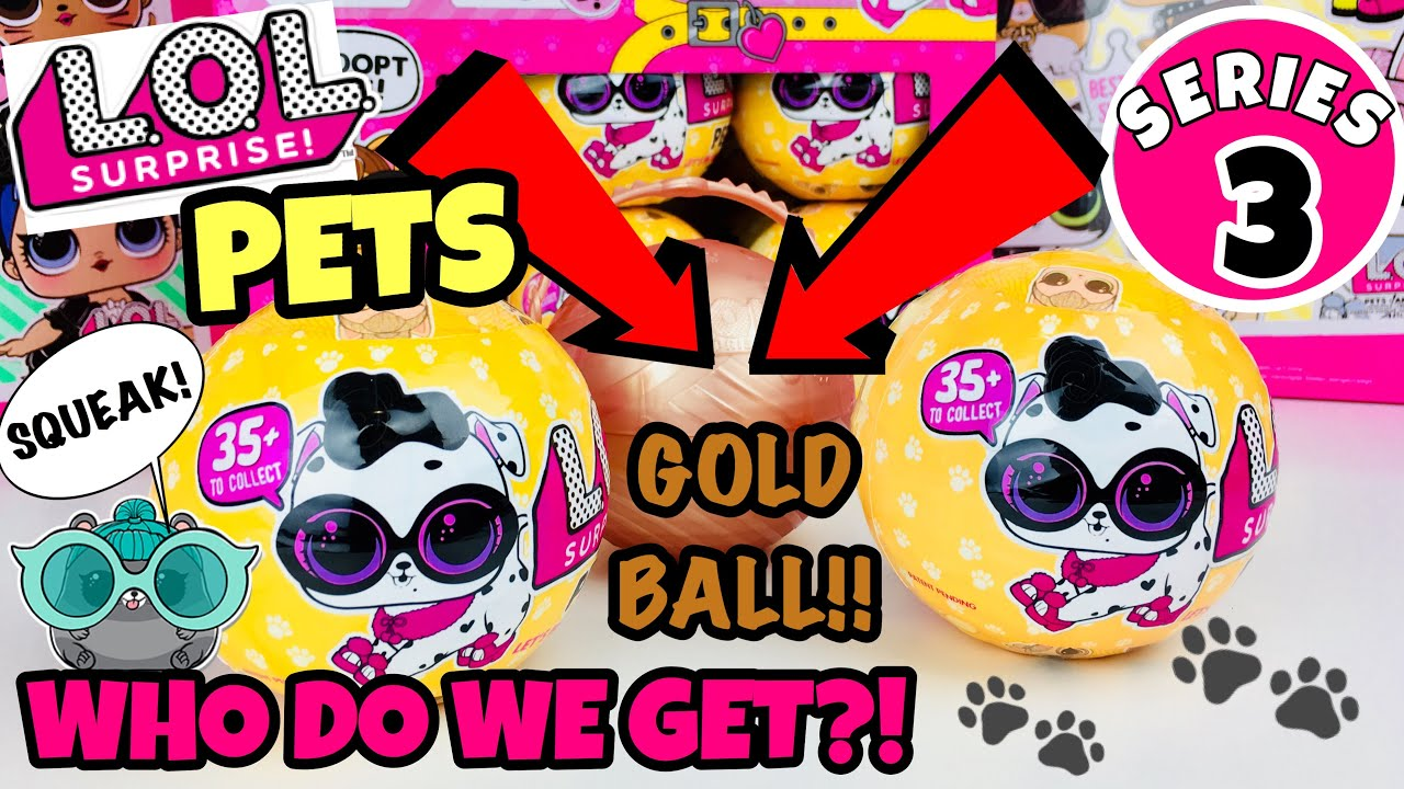 TWO BALLS LOL Surprise Doll PETS Series 3 Wave 2