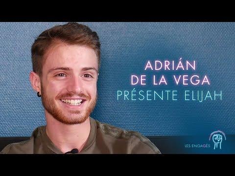 Adrian de la Vega présente Elijah - LES ENGAGÉS saison 2
