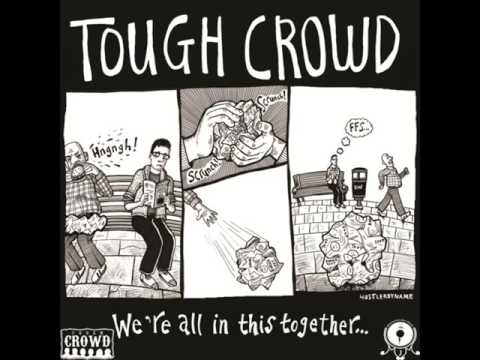Tough Crowd - We're All In This Together [ FULL ALBUM