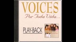 Voices - Por Toda Vida - PlayBack com back vocal
