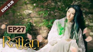 [ENG SUB] Rattan 27 (Jing Tian, Zhang Binbin) Dominated By A Badass Lady Demon