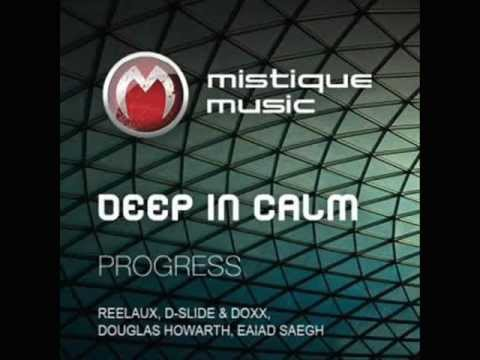 Deep In Calm - Progress(Comes With The Night) (D-Slide and Doxx Remix)