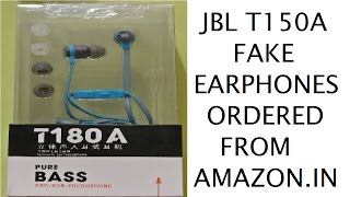 JBL T150A T180A Earphones Unboxing Branded FAKE Ordered from Amazon.in (Hindi)