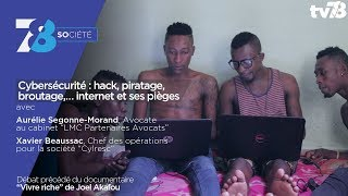 7/8 Société – Cybersécurité : hack, piratage, broutage,… internet et ses pièges