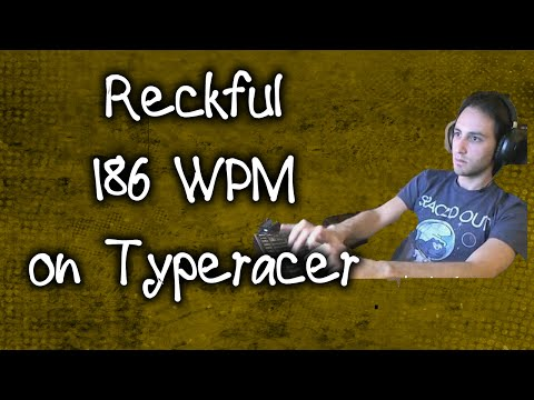 Reckful 186 WPM on Typeracer