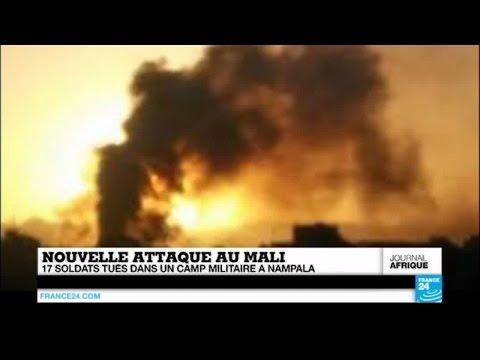 Nouvelle attaque au MALI - Au moins 17 soldats tués dans un camp militaire à Nampala