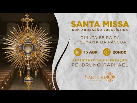 Santa Missa - 15/04/2021 - 20h - Pe. Bruno