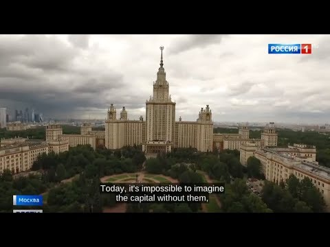 Seven Legendary Skyscrapers Celebrate 70th Anniversery in Moscow