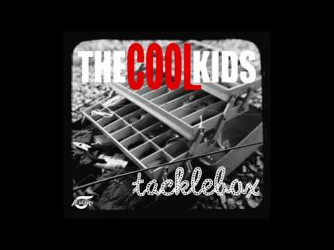 The Cool Kids - Gone Camping (Tacklebox Mixtape)