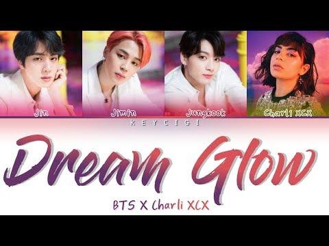 BTS (방탄소년단) - DREAM GLOW (feat. Charli XCX) (Color Coded Lyrics Eng/Rom/Han)