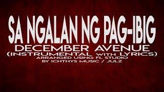 SA NGALAN NG PAG-IBIG - DECEMBER AVENUE (INSTRUMENTAL W/ LYRICS)