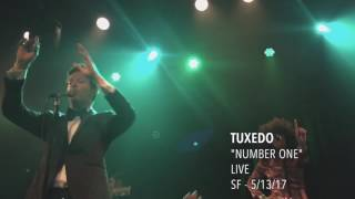 """Tuxedo - """"Number One"""" - Live - '2nd Time Around' Tour"""