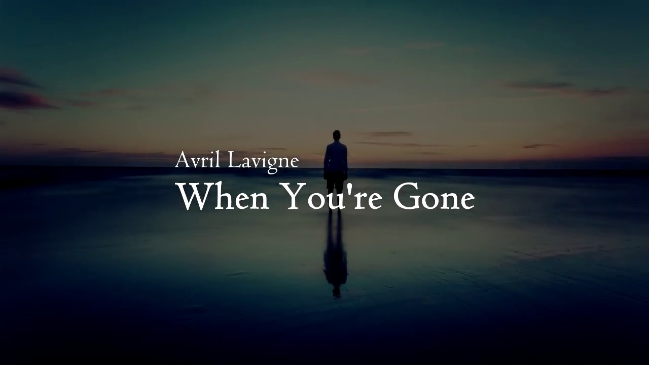When You're Gone - Avril Lavigne (Lyrics) แปลไทย