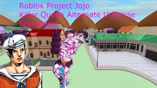 Roblox Project Jojo Killer Queen Alternate Universe Showcase!