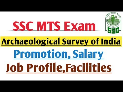 SSC MTS EXAM ARCHAEOLOGICAL SURVEY OF INDIA | PROMOTION| WORK NATURE| SALARY| FACILITY