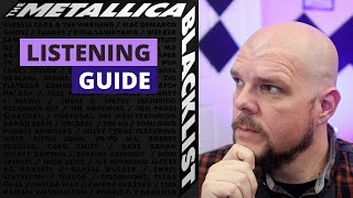 The Metallica Blacklist Listening Guide