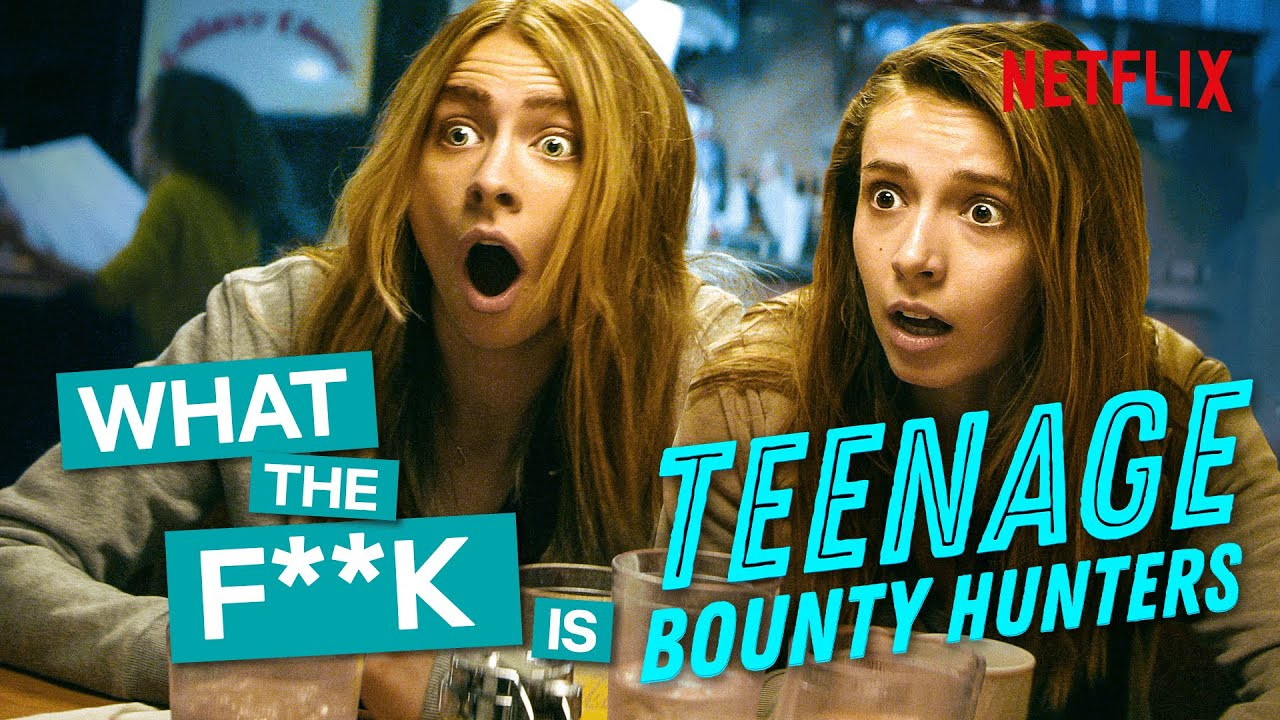 What The F**k Is...Teenage Bounty Hunters | Netflix