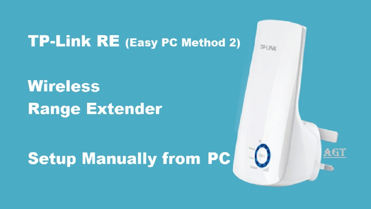TP-Link RE wireless range extender full Setup manually from pc